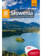 Słowenia. Słoneczna strona Alp. Wydanie 4